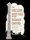 The Decline and Fall of the Roman Empire, Volume 3 (MP3): The History of the Empire from A. D. 1185 to A. D. 1453
